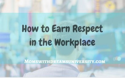 How to Earn Respect in the Workplace