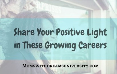 Share Your Positive Light in These Growing Careers