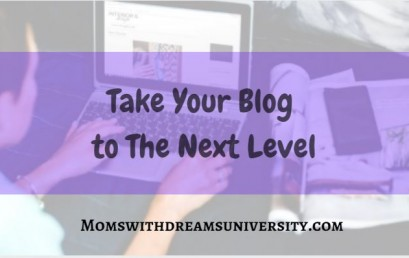 Take Your Blog To The Next Level
