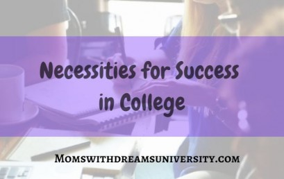 Necessities for Success In College