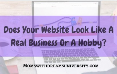 Does Your Website Look Like A Real Business Or A Hobby?