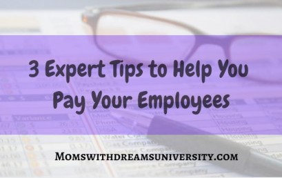 3 Expert Tips To Help You Pay Your Employees