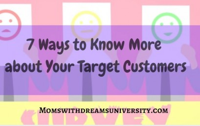 7 Ways to Know More about Your Target Customers