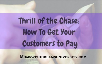 Thrill of the Chase: How to Get Your Customers to Pay