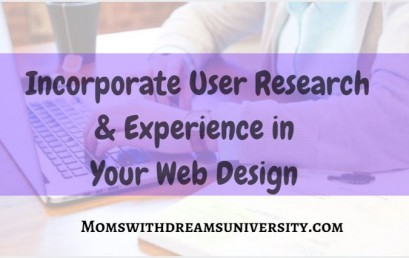 Incorporate User Research & Experience in Your Web Design