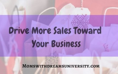 Drive More Sales Toward Your Business
