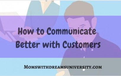 How To Communicate Better with Customers