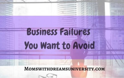 Business Failures to Avoid
