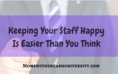 Keeping Your Staff Happy Is Easier Than You Think