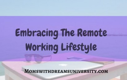 Embracing the Remote Working Lifestyle