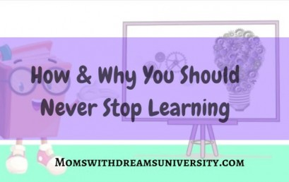 How & Why You Should Never Stop Learning