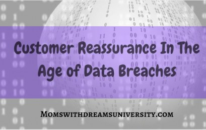 Customer Reassurance In The Age of Data Breaches