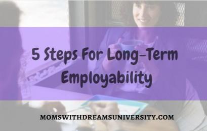 5 Steps for Long-Term Employability
