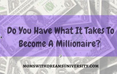 Do You Have What It Takes To Become A Millionaire?
