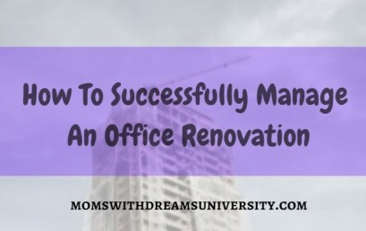 How To Successfully Manage An Office Renovation
