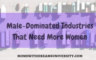 Male-Dominated Industries That Need More Women