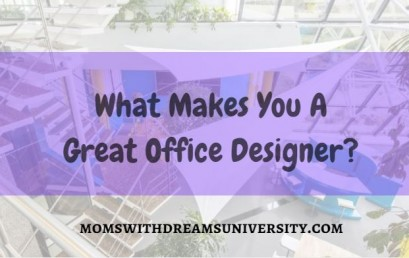 What Makes You A Great Office Designer?