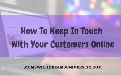 How to Keep In Touch With Your Customers Online