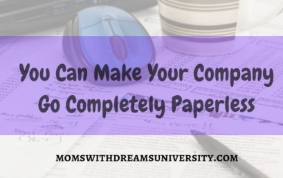 You Can Make Your Company Go Completely Paperless