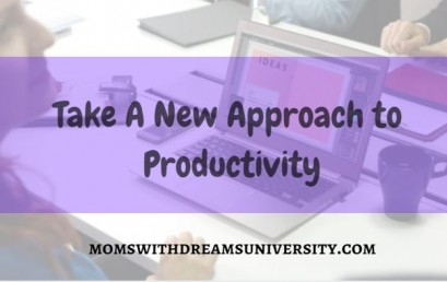 Take A New Approach To Productivity