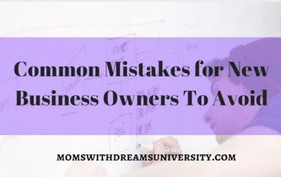 Common Mistakes For New Business Owners To Avoid