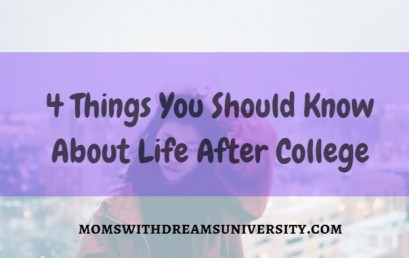 4 Things You Should Know About Life After College