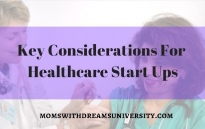 Key Considerations For Healthcare Startups
