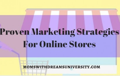 Proven Marketing Strategies For Online Stores