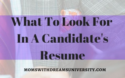What To Look For In A Candidate's Resume