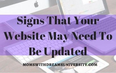 Signs That Your Website May Need To Be Updated