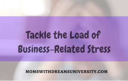 Tackle The Load of Business-Related Stress