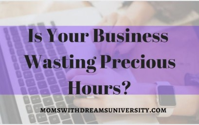 Is Your Business Wasting Precious Time?