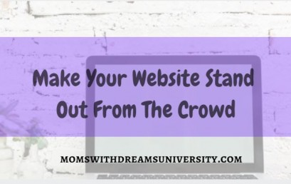 Make Your Website Stand Out From The Crowd