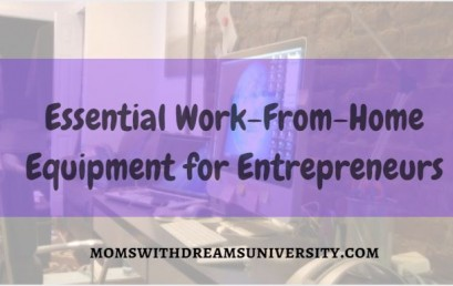 Essential Work-From-Home Equipment for Entrepreneurs